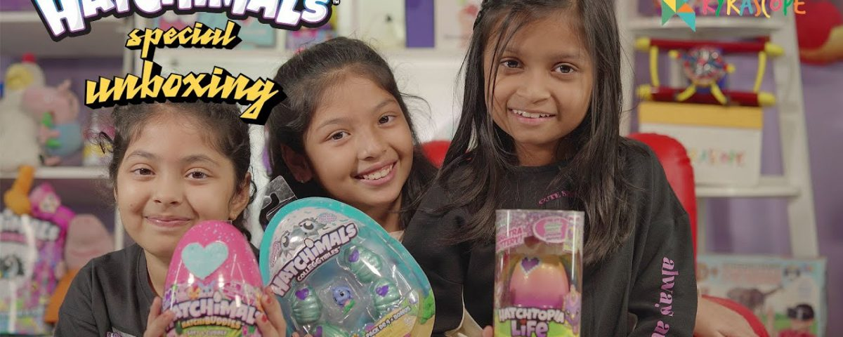 Hatchimals, Hatchibuddies, Hatchtopia Life unboxing with my friends Kyrascope Toy Reviews India